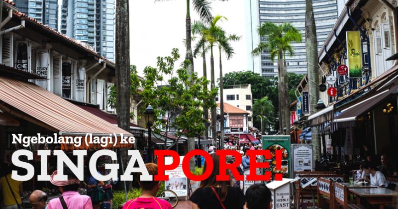 Catatan Perjalanan : Ngebolang (lagi) ke Singapore!
