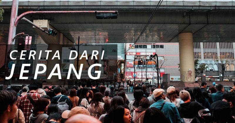 Catatan Perjalanan : Cerita dari Jepang