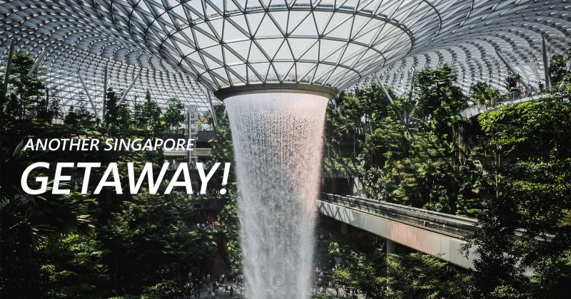 Another Singapore Getaway!