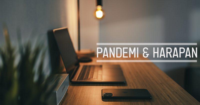 Pandemi dan Harapan