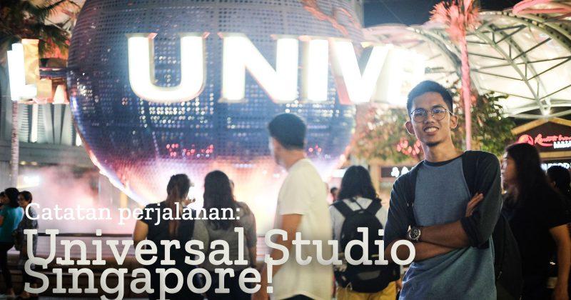 Catatan Perjalanan: Akhirnya ke Universal Studio Singapore