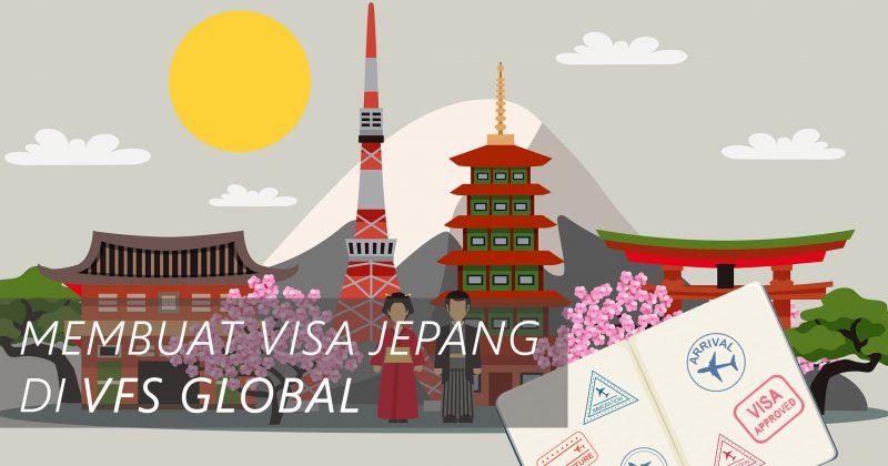 Mudahnya Membuat Visa Jepang di VFS Global